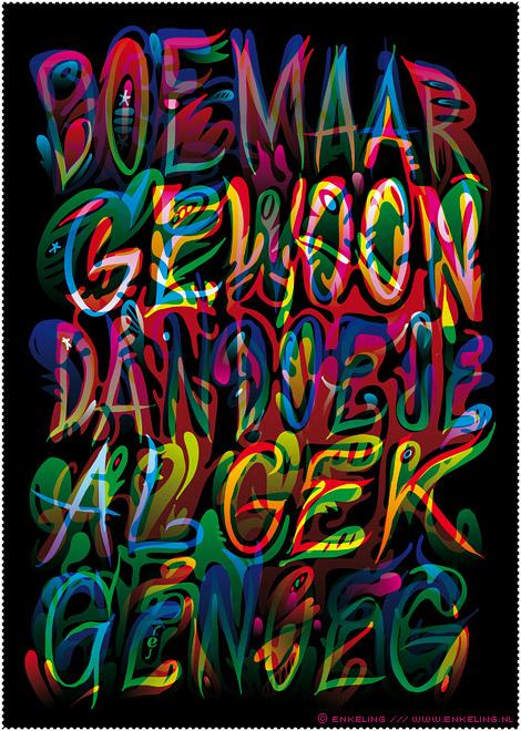 doe maar gewoon, dan doe je al gek genoeg, dutch saying, spreekwoord, gezegde, cliché, typography, lettering, colorful, layering, Enkeling, 2014