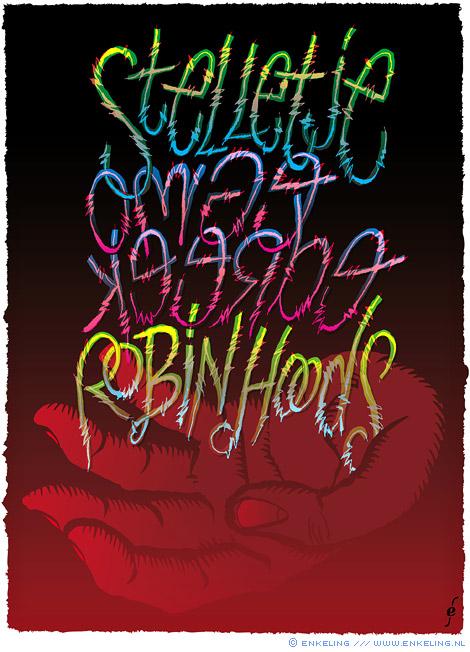 stelletje, omgekeerde, robin hood, robin hoods, in reverse, typography, hand, graaiers, old boys network, Enkeling, 2014